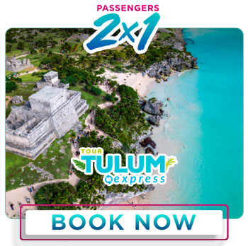 Spring Breack special deal 2x1 Tulum Express