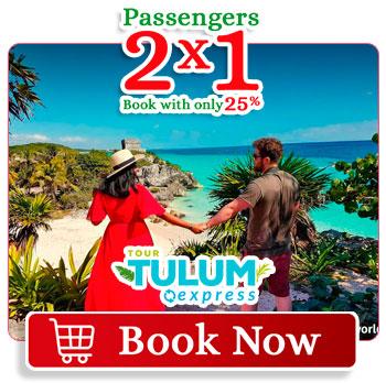 Spring Breack special deal 2x1 Tulum Express